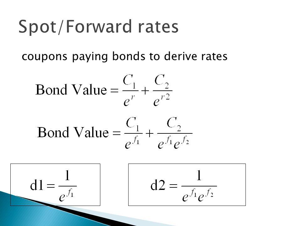 coupons paying bonds to derive rates