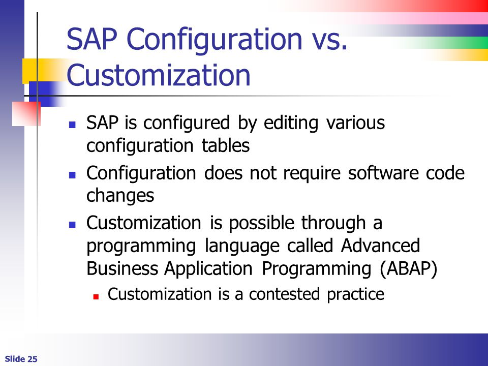 Slide 25 SAP Configuration vs.