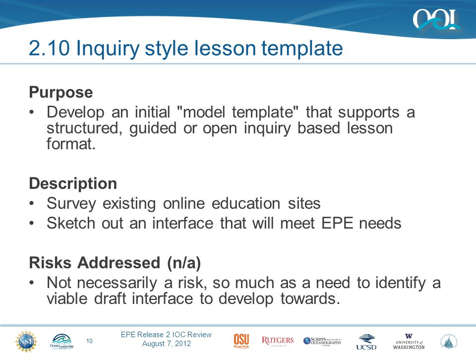 EPE Release 2 IOC Review August 7, 2012 2.10 Inquiry style lesson template Purpose Develop an initial