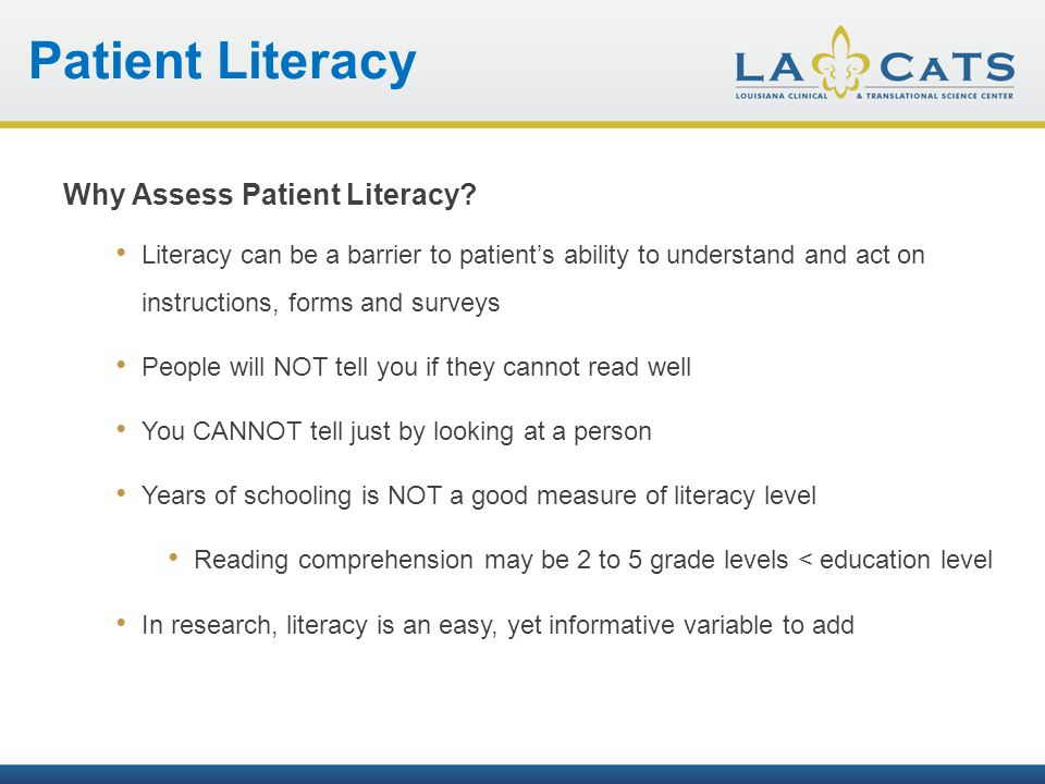 Patient Literacy How do I Measure Health Literacy.