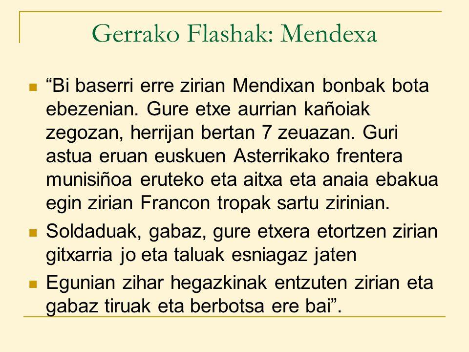 Gerrako Flashak: Mendexa Bi baserri erre zirian Mendixan bonbak bota ebezenian.