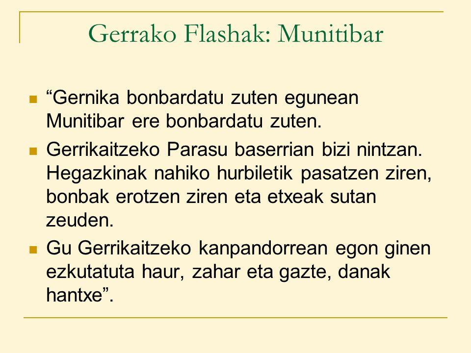 Gerrako Flashak: Munitibar Gernika bonbardatu zuten egunean Munitibar ere bonbardatu zuten.