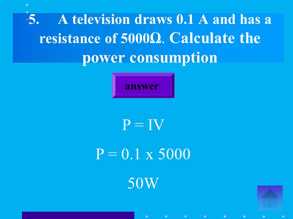 4. Calculate the size of the current flowing in a 3kW mains operated appliance. answer 13A