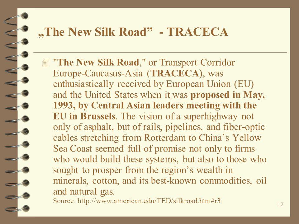 "12 ""The New Silk Road"" - TRACECA 4"