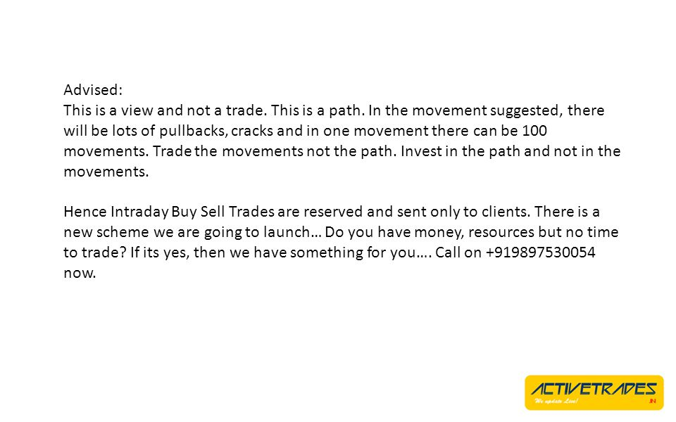 Advised: This is a view and not a trade. This is a path. In the movement suggested, there will be lots of pullbacks, cracks and in one movement there