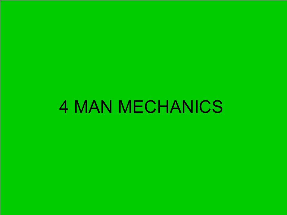 1 4 MAN MECHANICS