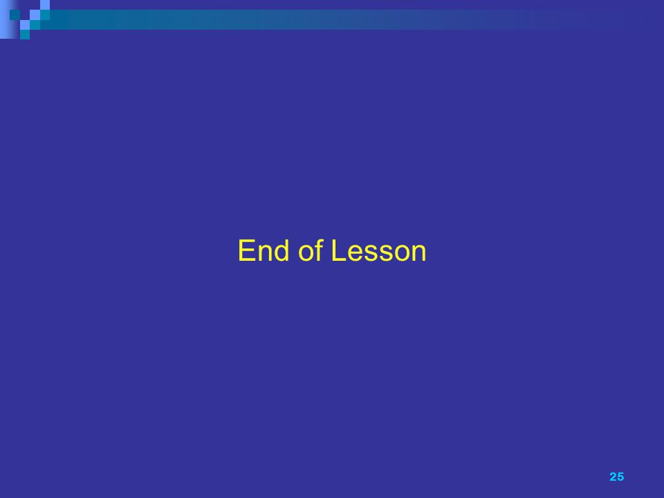 25 End of Lesson