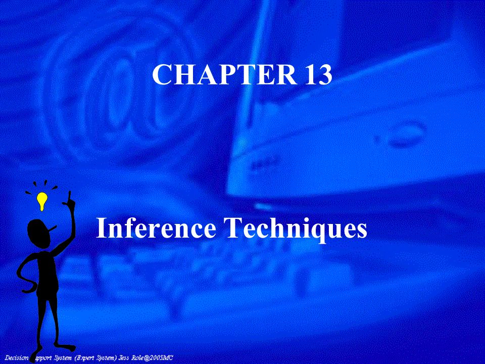 CHAPTER 13 Inference Techniques