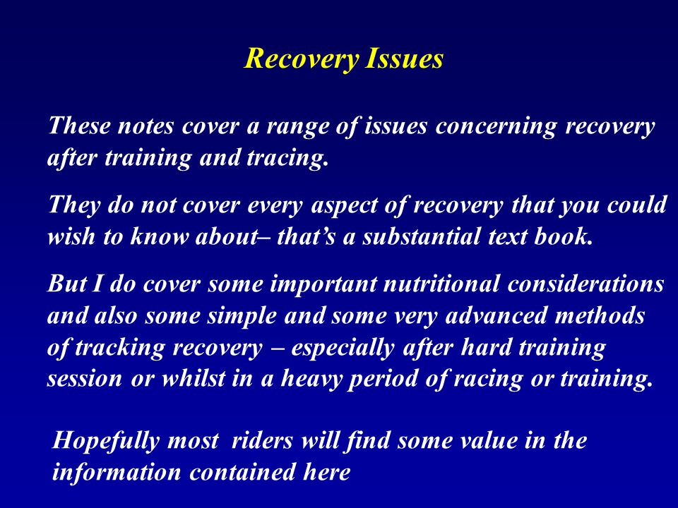 Research has shown recovery is improved by : A good protein source immediately after hard training and racing BUT also some protein intake in amino acid form - during the racing and hard training periods Protein is a key factor in recovery from hard training and racing Protein sources are appearing more and more in sports drinks