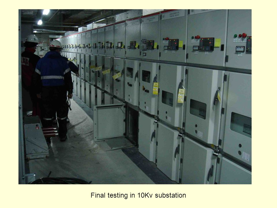 Final testing in 10Kv substation