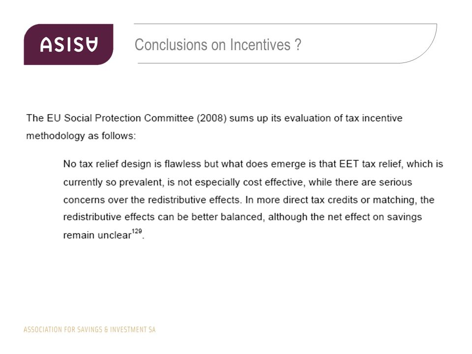 Conclusions on Incentives