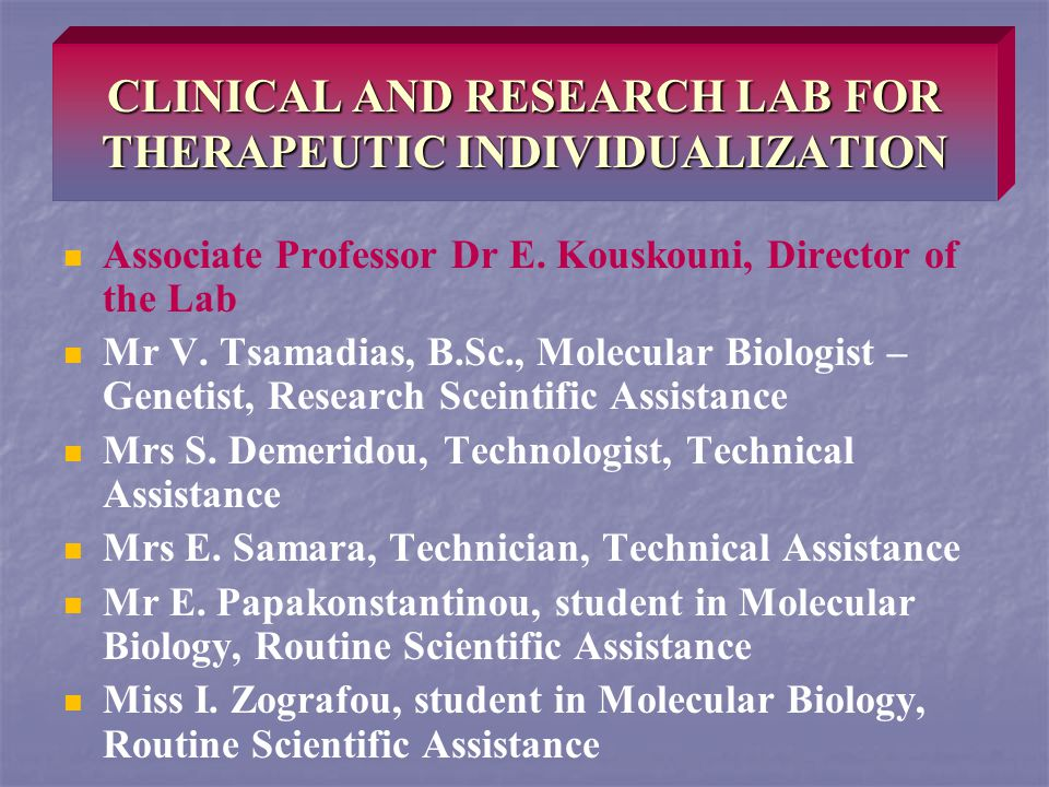 CLINICAL AND RESEARCH LAB FOR THERAPEUTIC INDIVIDUALIZATION Associate Professor Dr E.