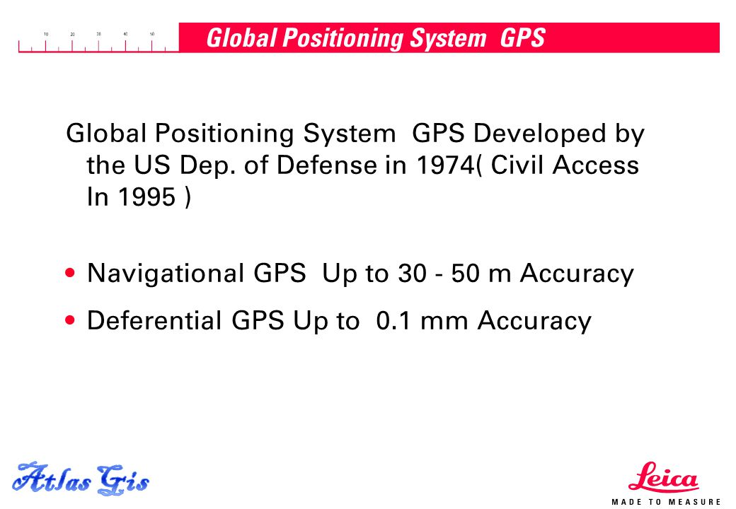 15.04.2015, Page 4 Global Positioning System GPS Global Positioning System GPS Developed by the US Dep. of Defense in 1974( Civil Access In 1995 ) Nav