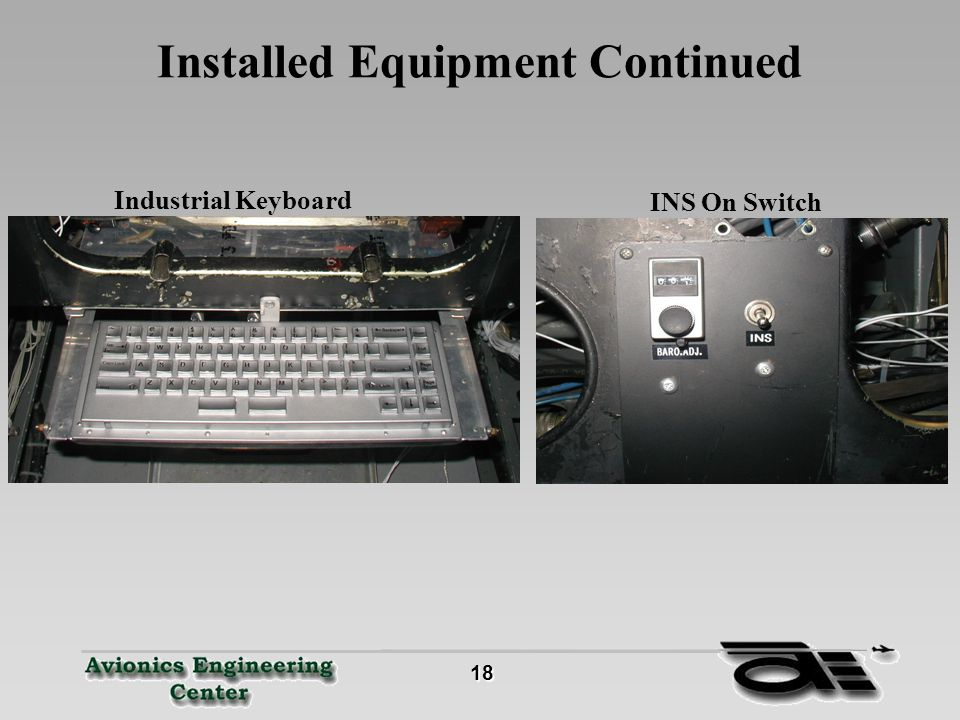 19 19 Installed Equipment Continued Novatel GPS ReceiverControl Switches