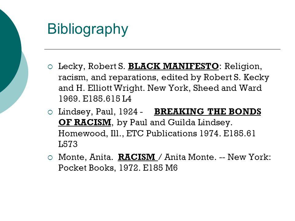 Bibliography  Lecky, Robert S.