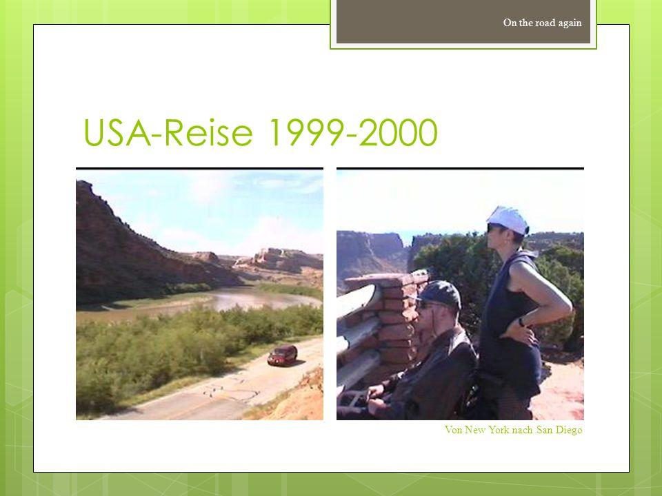 USA-Reise 1999-2000 On the road again Von New York nach San Diego