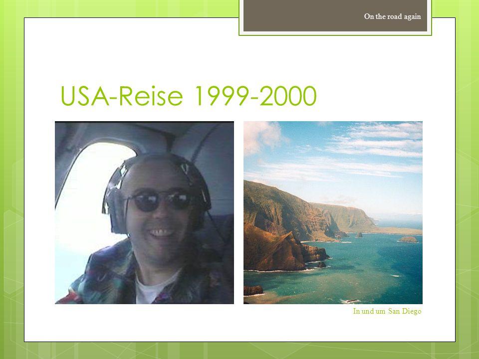 USA-Reise 1999-2000 On the road again In und um San Diego