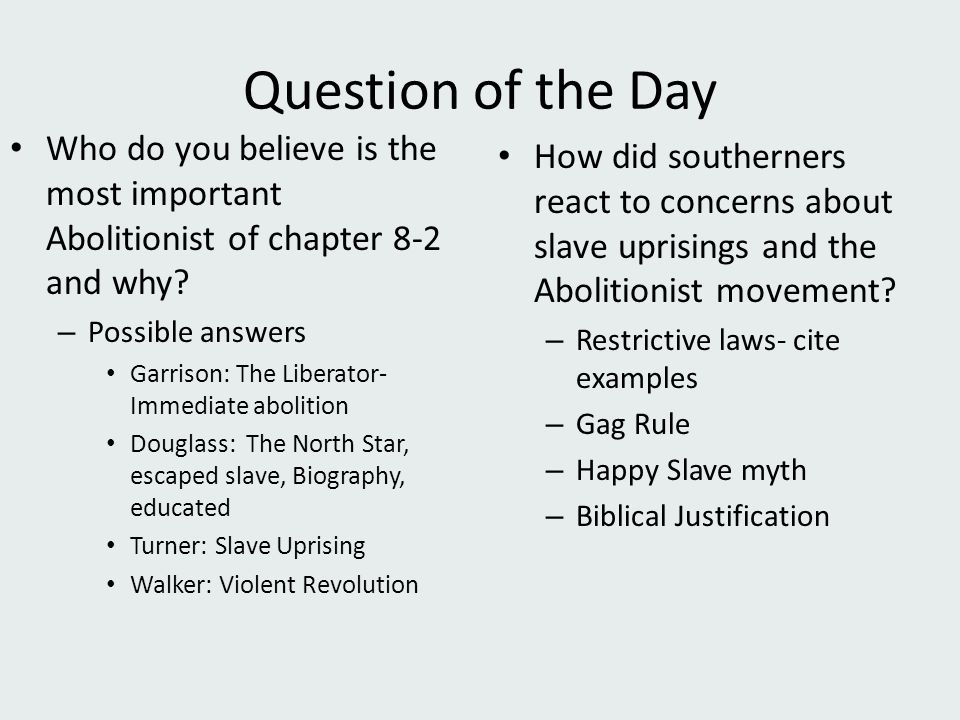 Question of the Day Who do you believe is the most important Abolitionist of chapter 8-2 and why.