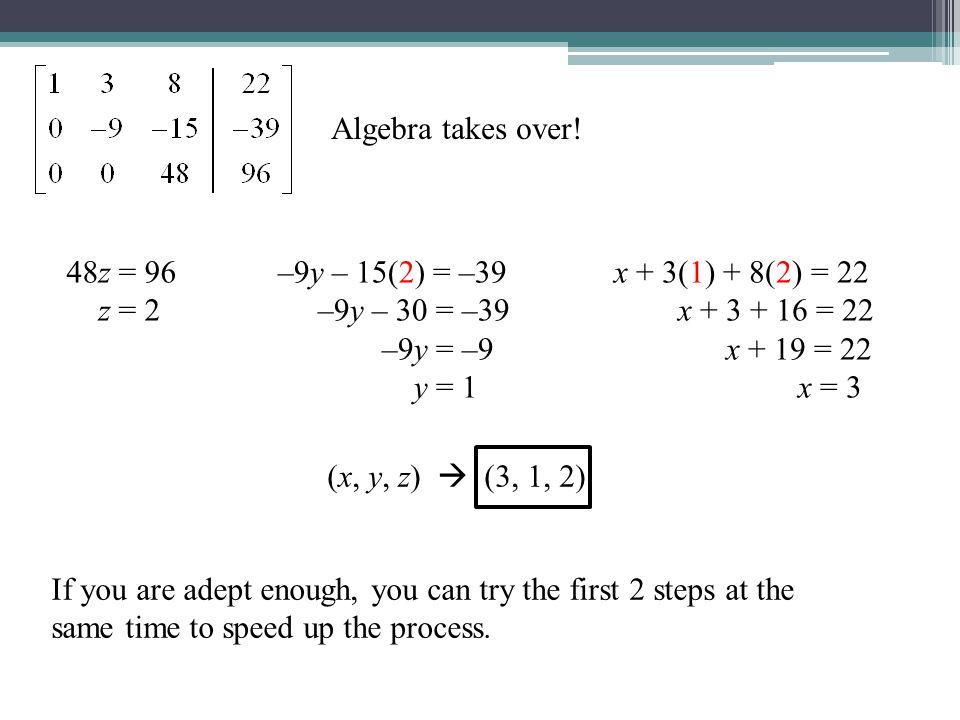Algebra takes over.