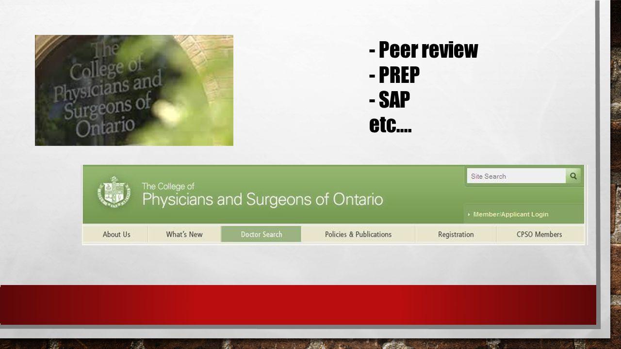 - Peer review - PREP - SAP etc….
