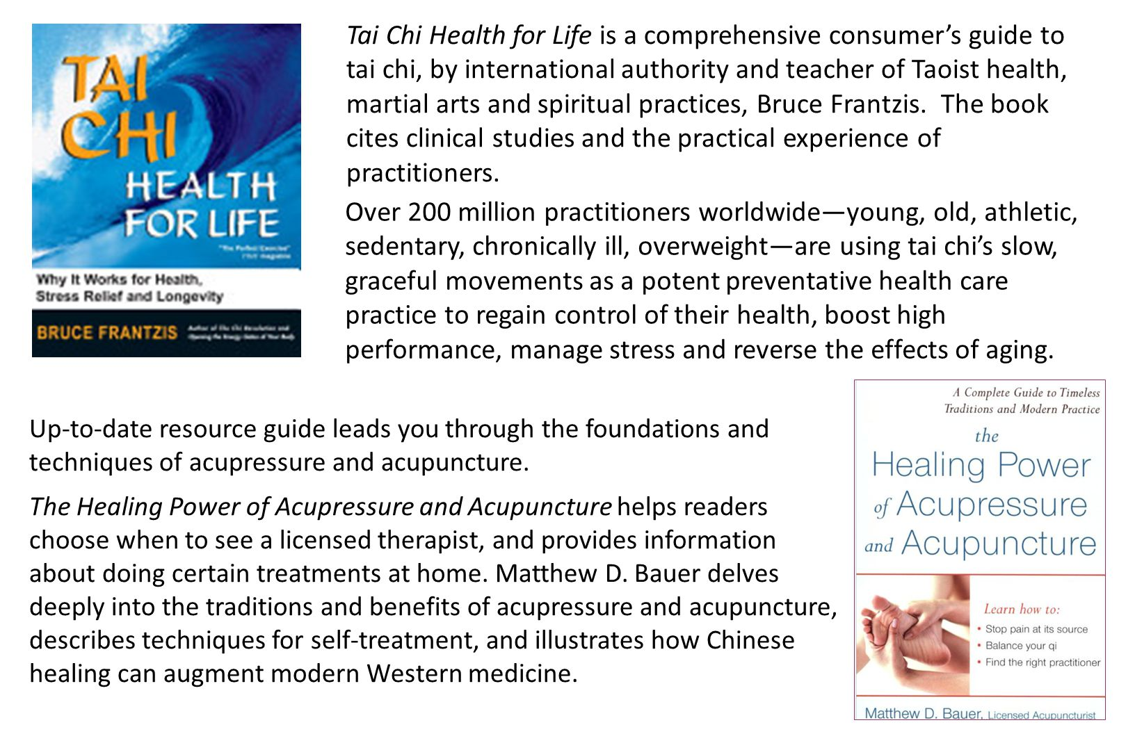 Tai Chi Health for Life is a comprehensive consumer's guide to tai chi, by international authority and teacher of Taoist health, martial arts and spiritual practices, Bruce Frantzis.