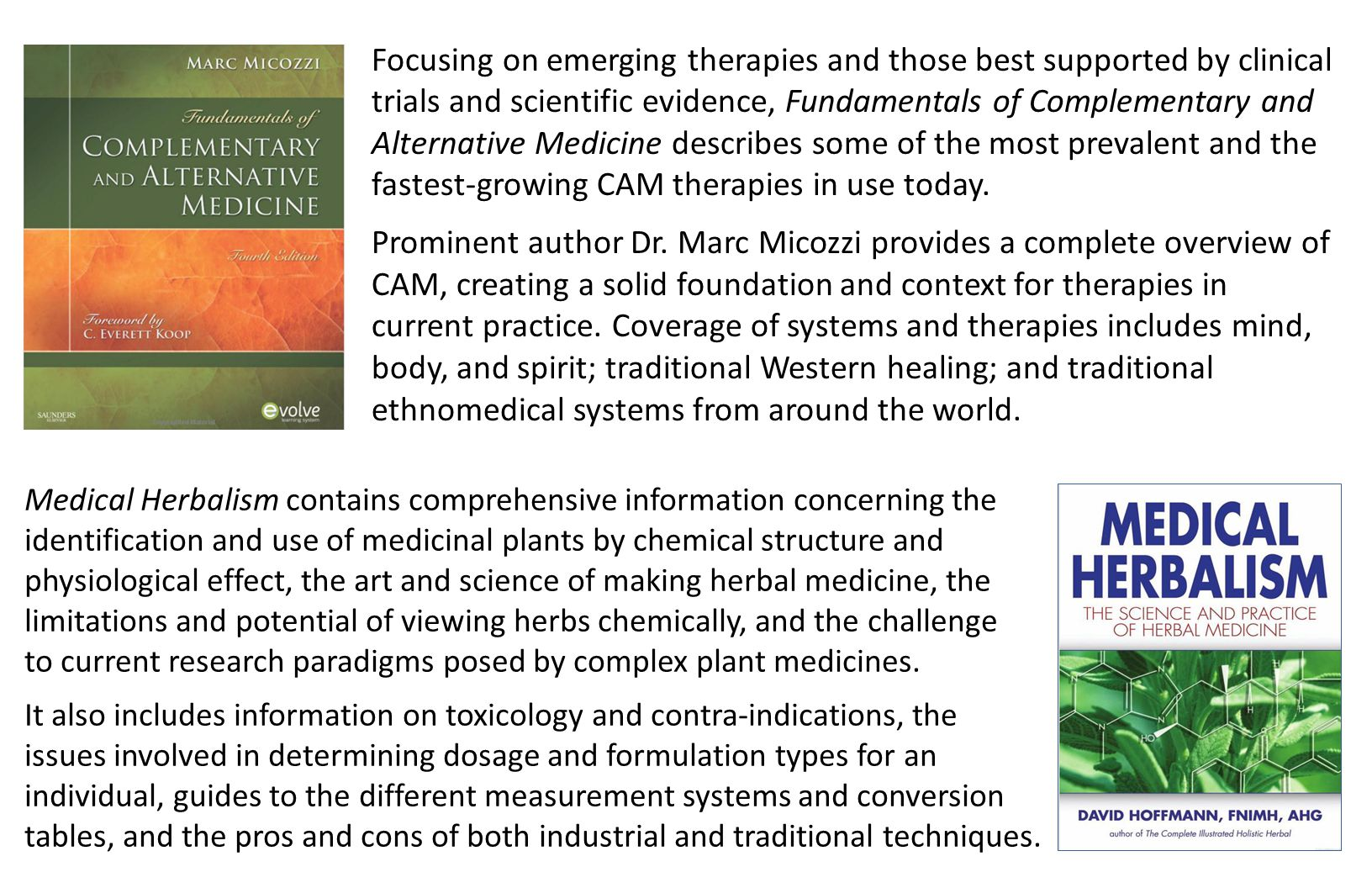 Focusing on emerging therapies and those best supported by clinical trials and scientific evidence, Fundamentals of Complementary and Alternative Medicine describes some of the most prevalent and the fastest-growing CAM therapies in use today.