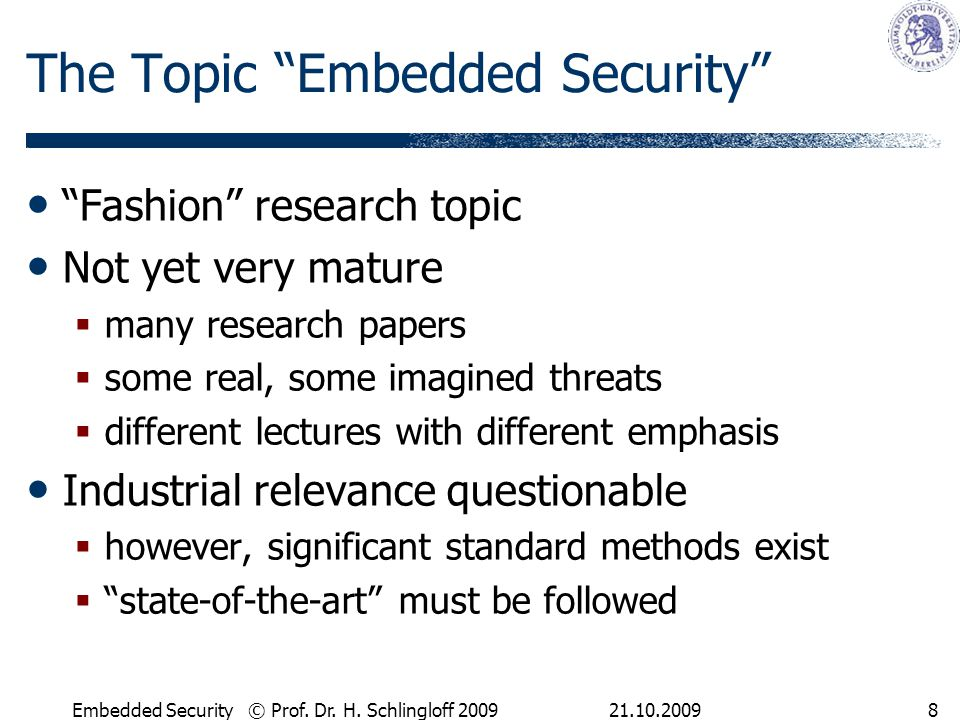 21.10.2009Embedded Security © Prof. Dr. H.