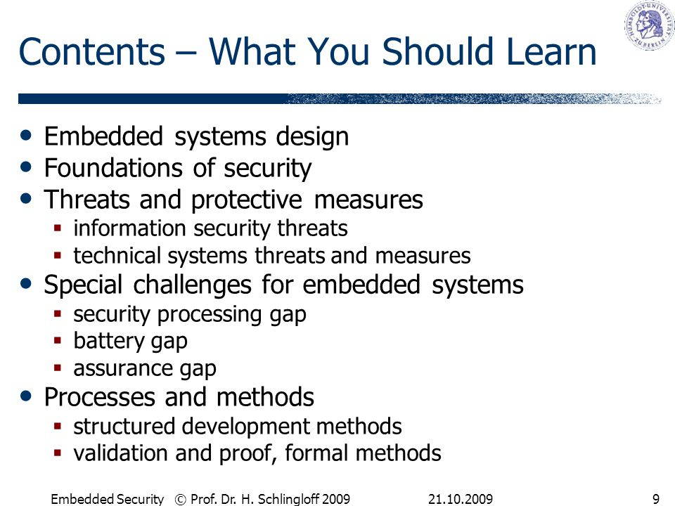 21.10.2009Embedded Security © Prof.Dr. H. Schlingloff 200910 Structure 1.