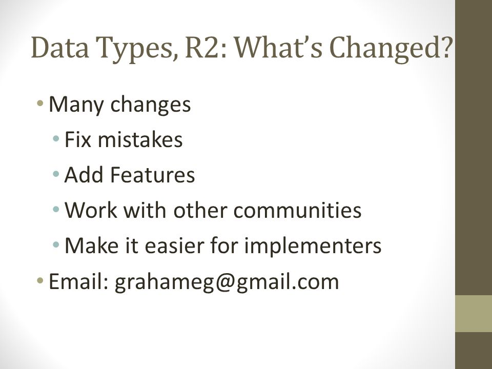 Data Types, R2: What's Changed.