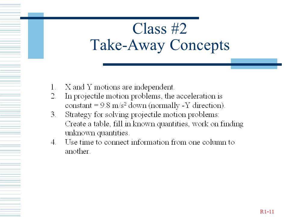 R1-11 Class #2 Take-Away Concepts