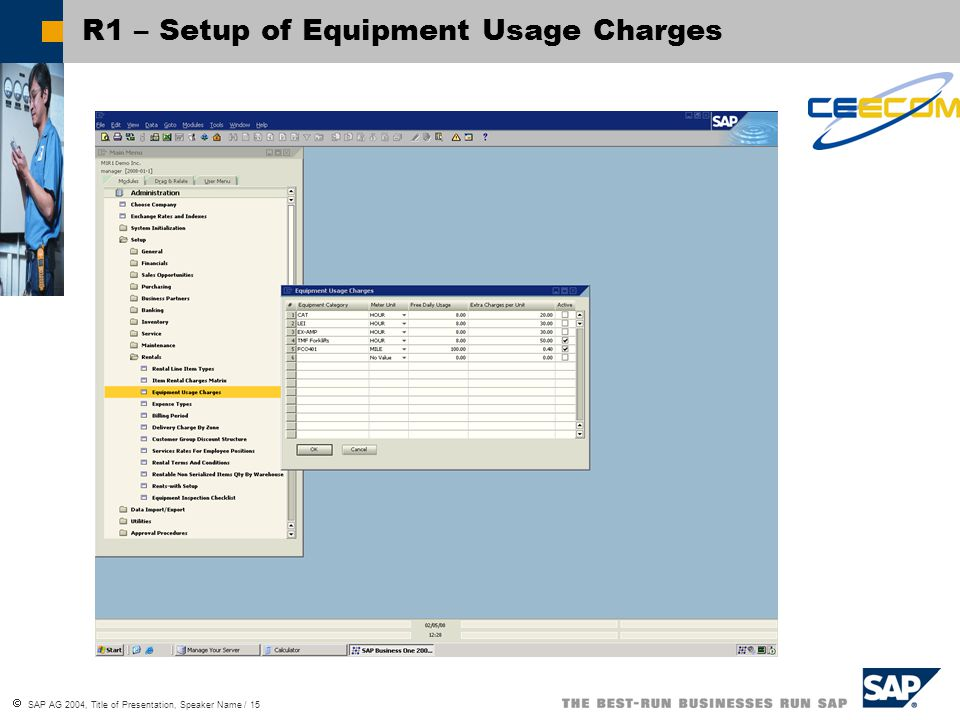  SAP AG 2004, Title of Presentation, Speaker Name / 15 R1 – Setup of Equipment Usage Charges