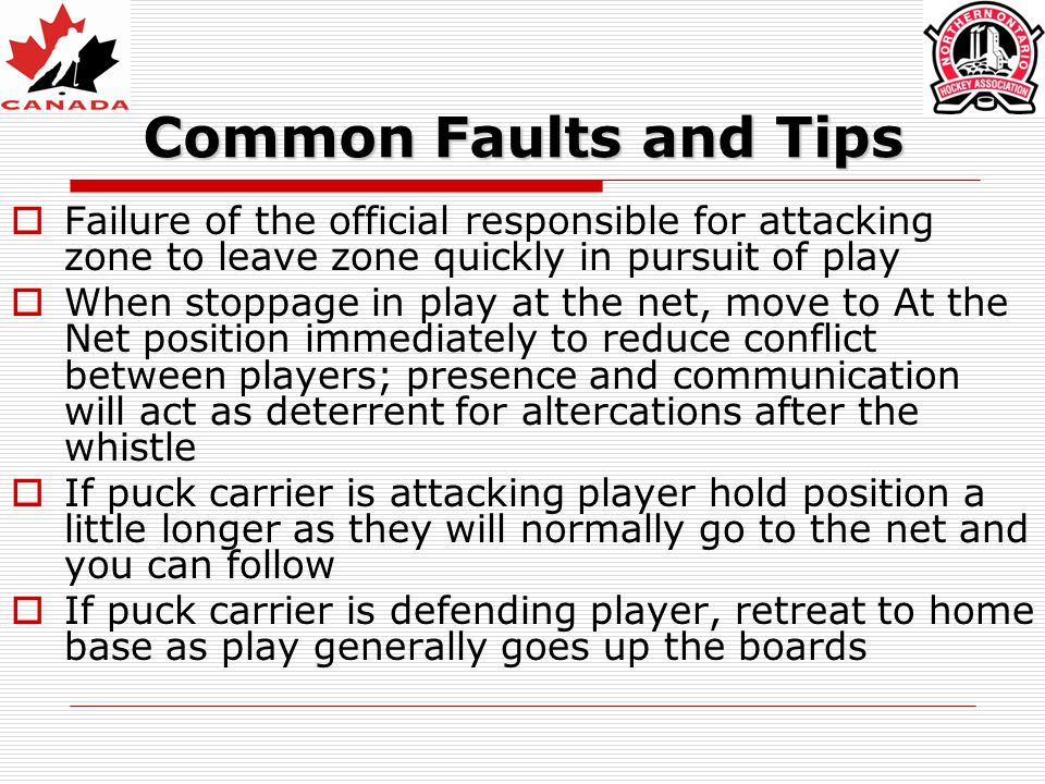 System Two Official System – True or False 1)Penalties can be assessed by either Referee anywhere on the ice.