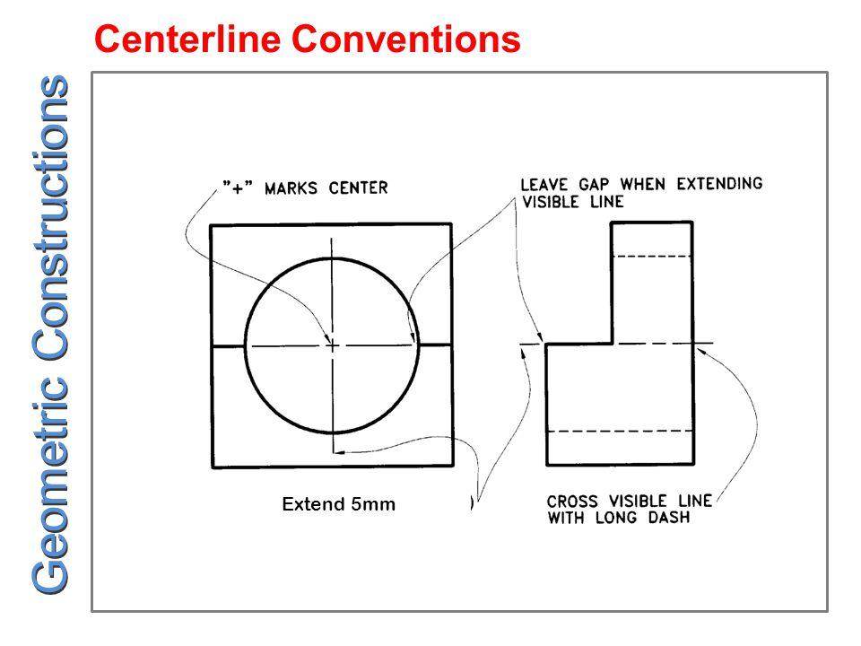 Centerline Conventions Extend 5mm Geometric Constructions