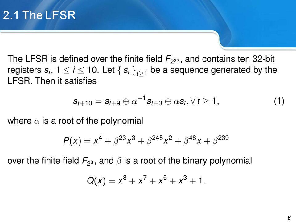 8 2.1 The LFSR