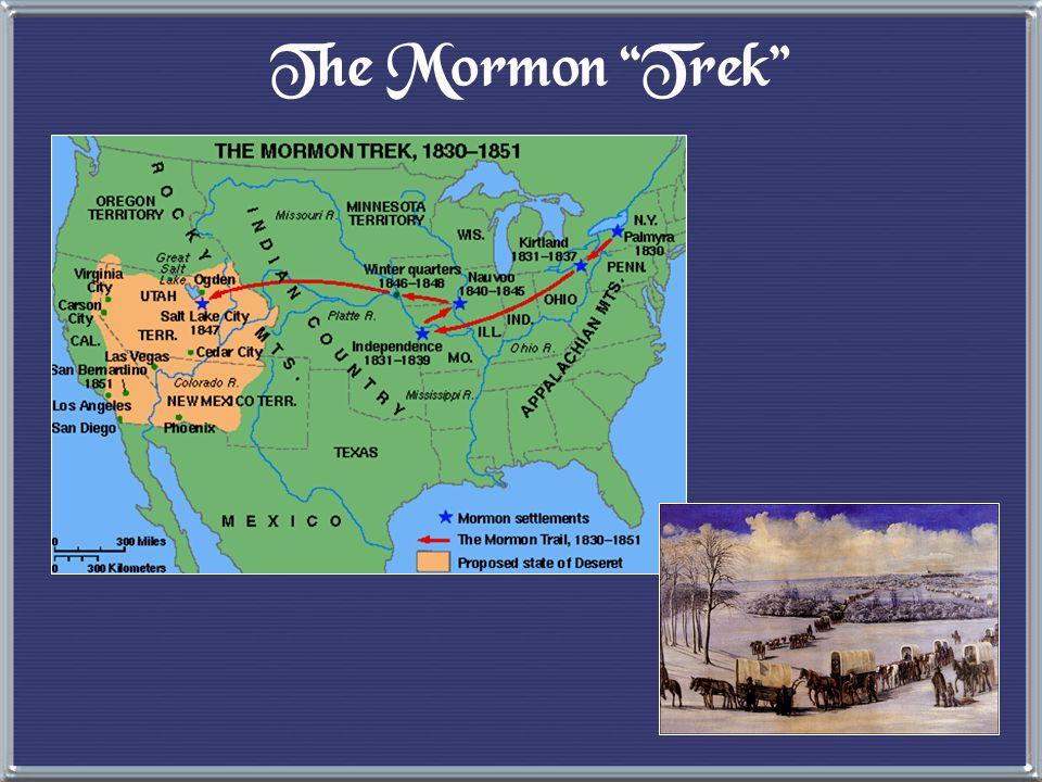The Mormons (The Church of Jesus Christ of Latter-Day Saints) Joseph Smith (1805-1844) e 1823 --> Golden Tablets e 1830 --> Book of Mormon