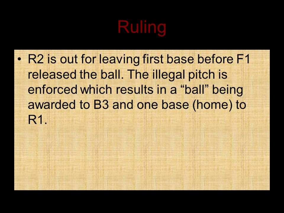 Ruling R2 is out for leaving first base before F1 released the ball.