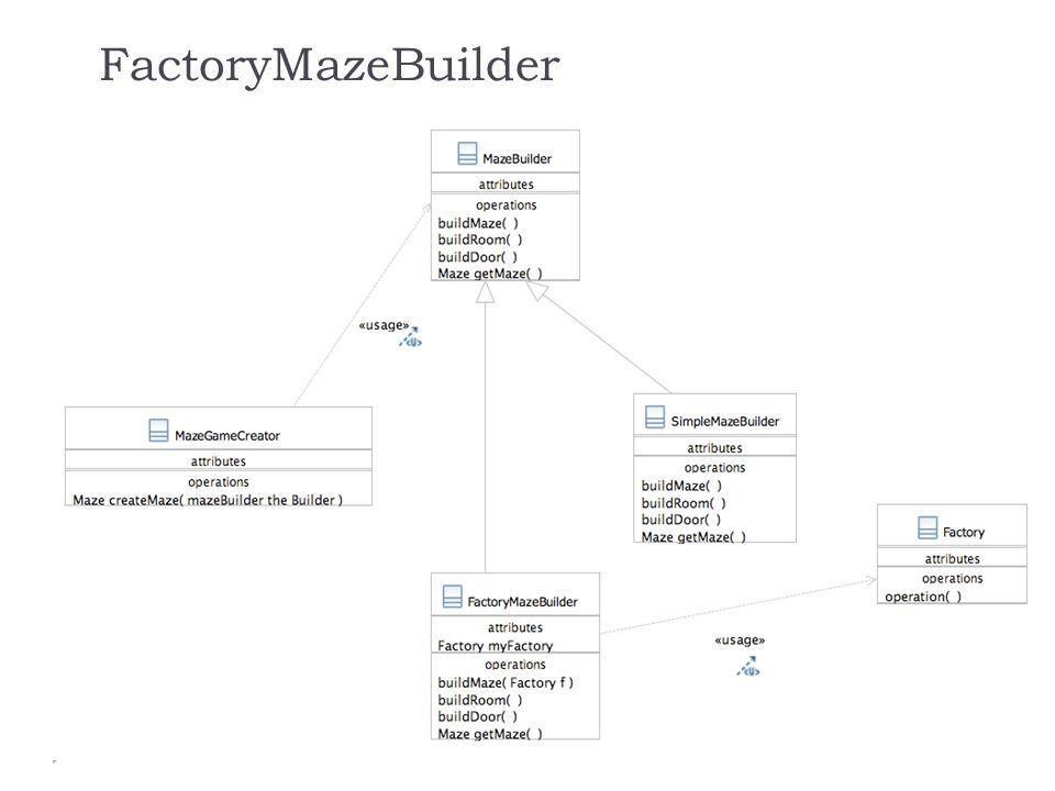 FactoryMazeBuilder