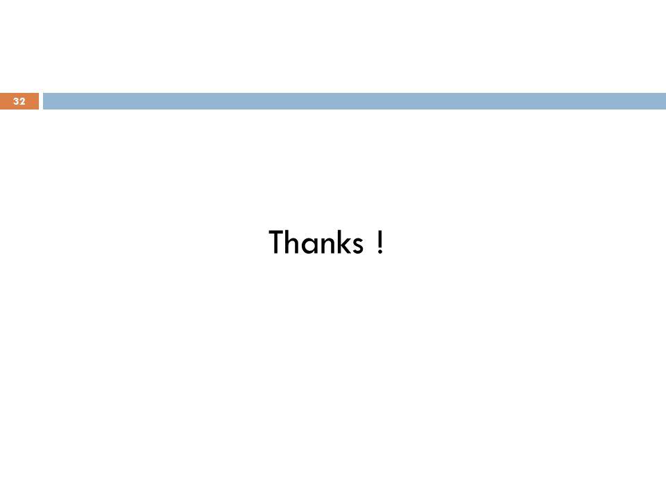 Thanks ! 32