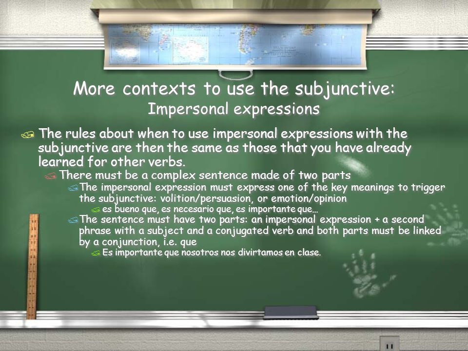 More contexts to use the subjunctive: Impersonal expressions / The rules about when to use impersonal expressions with the subjunctive are then the sa
