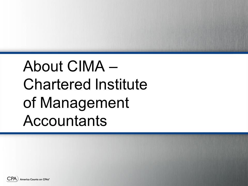About CIMA – Chartered Institute of Management Accountants
