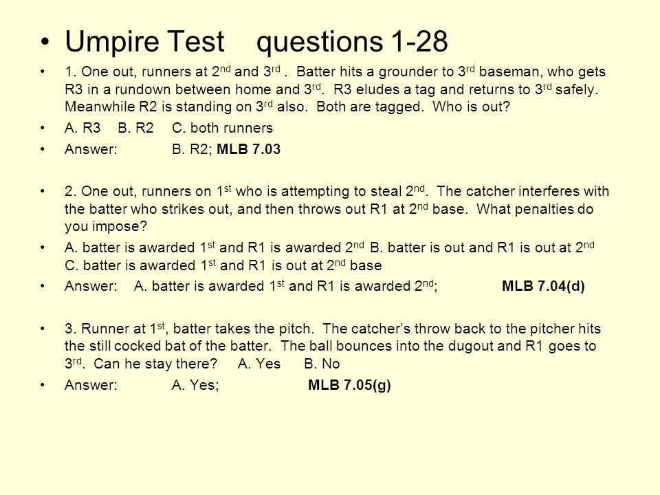 Umpire Test questions 1-28 1. One out, runners at 2 nd and 3 rd.