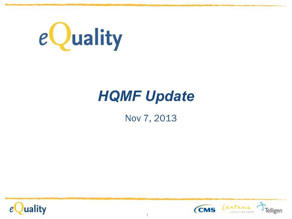 1 HQMF Update Nov 7, 2013