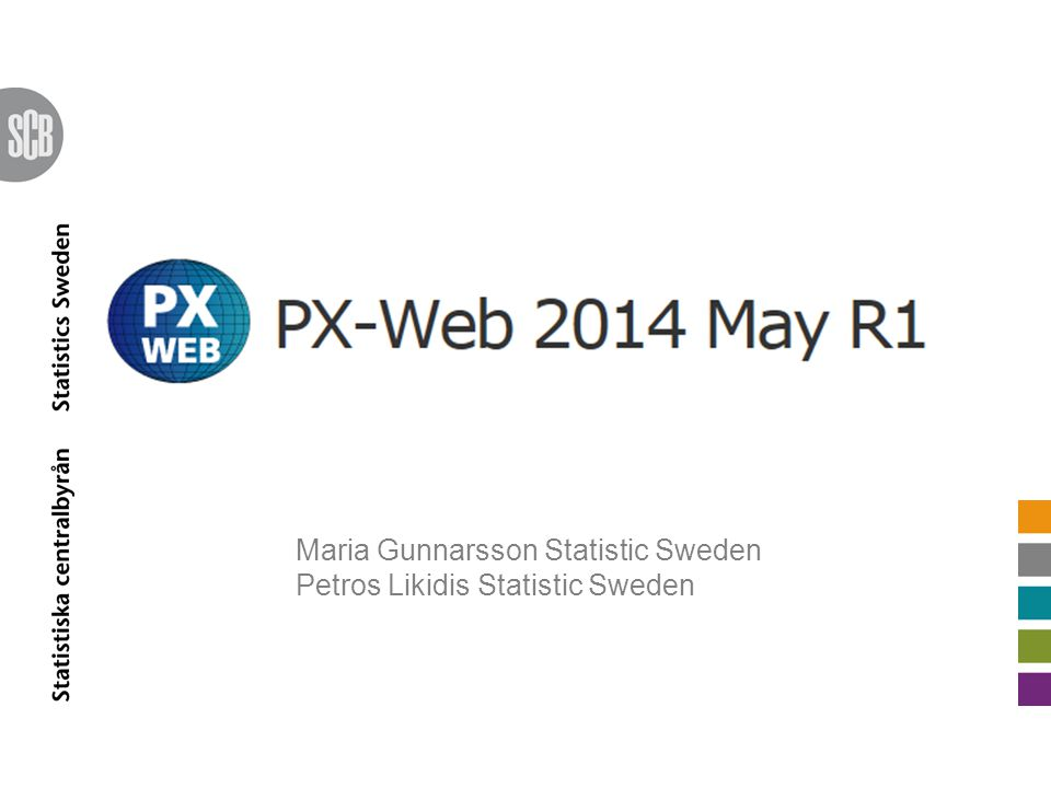 Maria Gunnarsson Statistic Sweden Petros Likidis Statistic Sweden