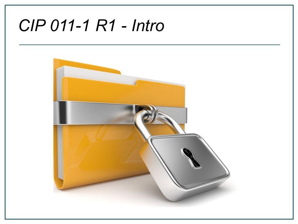 CIP 011-1 R1 - Intro