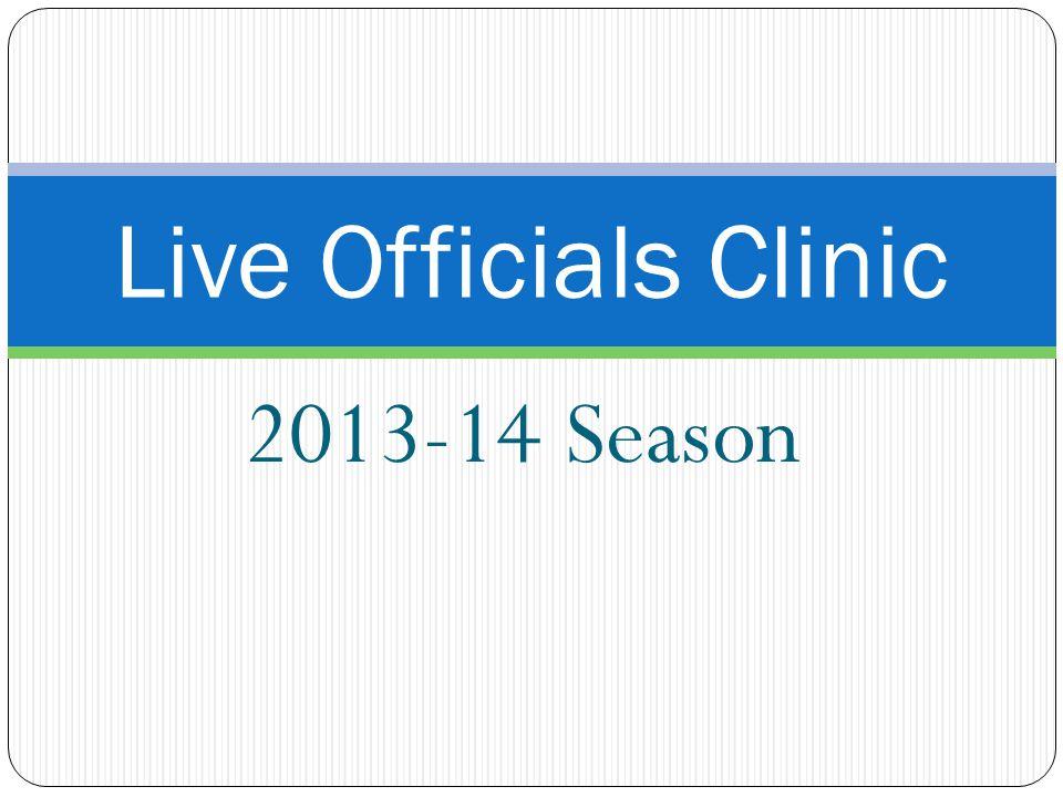 2013-14 Season Live Officials Clinic