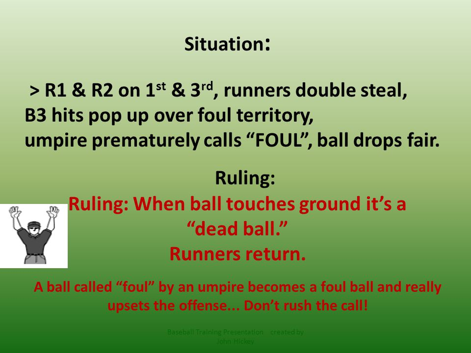 Situation : > 0-1 pitch, B3 hits high pop over foul line past 1 st, Plate umpire signals fair , Base umpire calls FOUL .