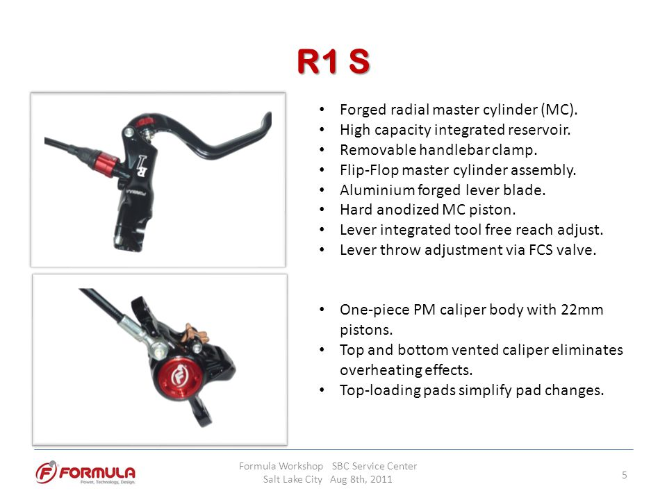 THE ONE R High capacity, integrated reservoir.Removable handlebar clamp.