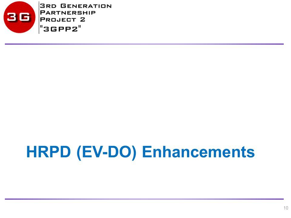 HRPD (EV-DO) Enhancements 10