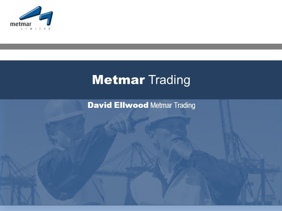 David Ellwood Metmar Trading Metmar Trading