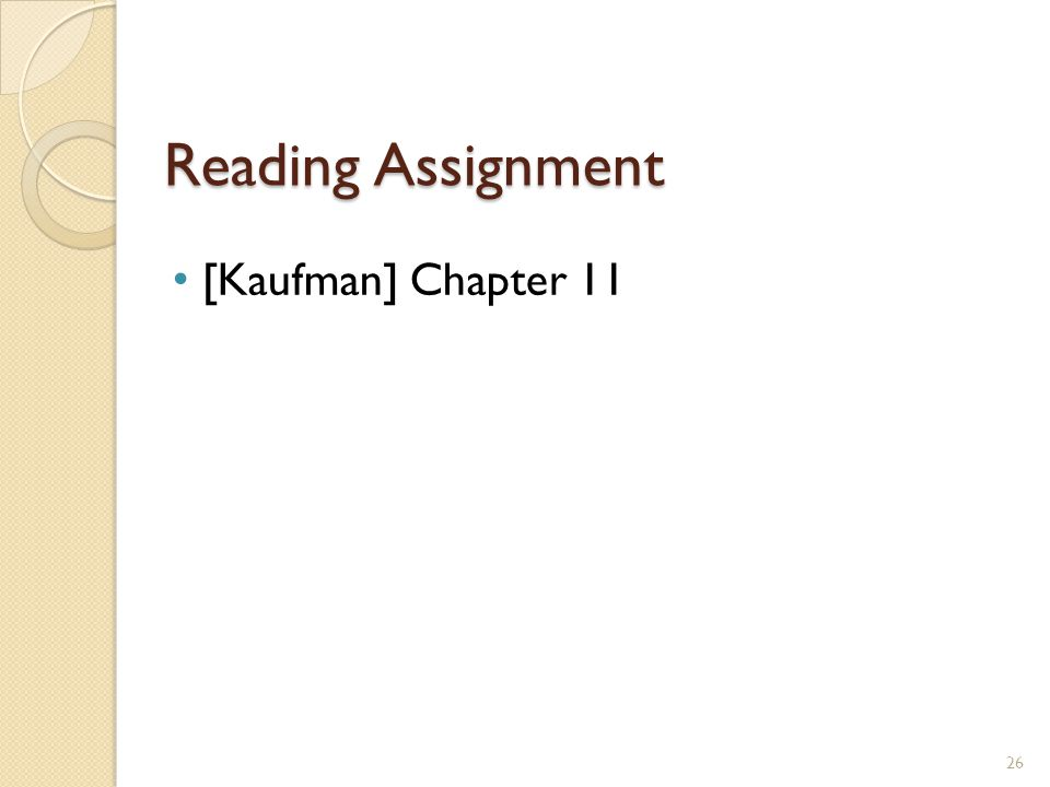 Reading Assignment 26 [Kaufman] Chapter 11
